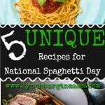 5 Unique Recipes to Celebrate National Spaghetti Day