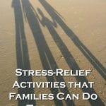 Stress-Relief Activities that Families Can Do Together